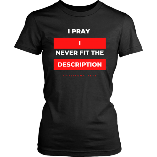 I Pray I (Women's Cut)