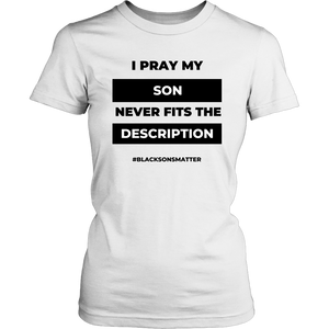 I Pray- Mom's Edition (Women's Cut)