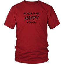 Load image into Gallery viewer, Unisex Black is Happy T- Shirt