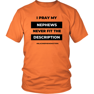 I Pray- Aunt/Uncle Edition  (Unisex)