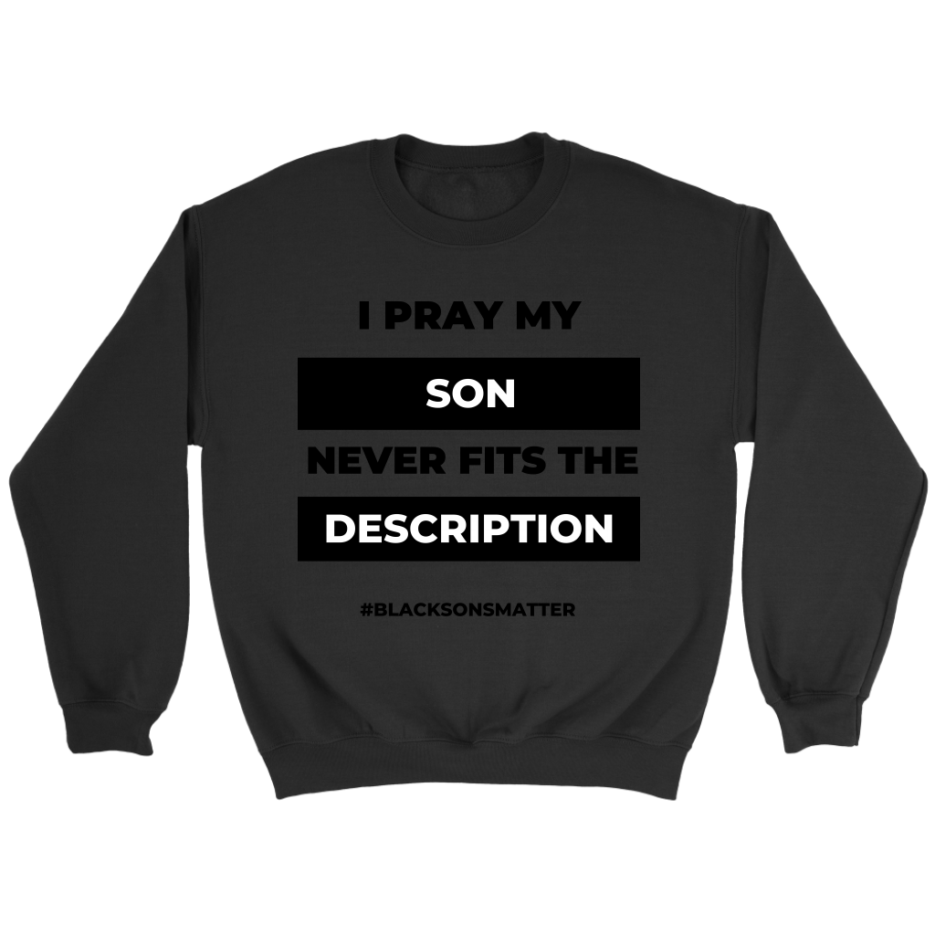 I Pray- Parent's Edition (Unisex)