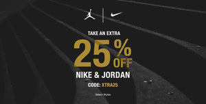 Take an Extra 25% OFF Nike and Jordan - Use Code: XTRA25