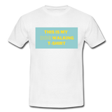 """THIS IS MY DOG WALKING T-SHIRT"" Dog Lovers Comfy T-Shirt - white"