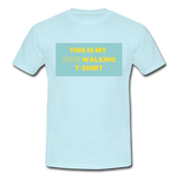 """THIS IS MY DOG WALKING T-SHIRT"" Dog Lovers Comfy T-Shirt - sky"