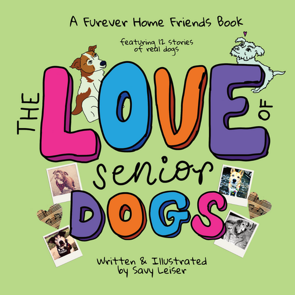 PREORDER: The Love of Senior Dogs - signed paperback