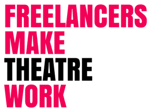 Freelancers Make Theatre Work