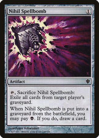 Nihil Spellbomb [Commander 2013] | Mothership Books and Games TX