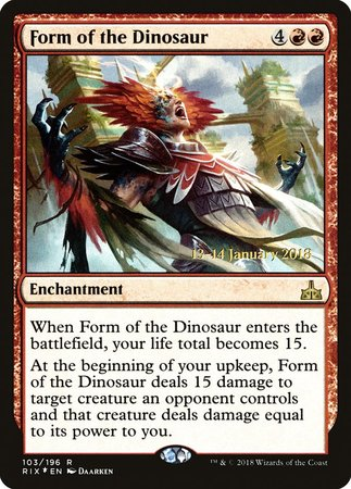 Form of the Dinosaur [Rivals of Ixalan Promos] | Mothership Books and Games TX
