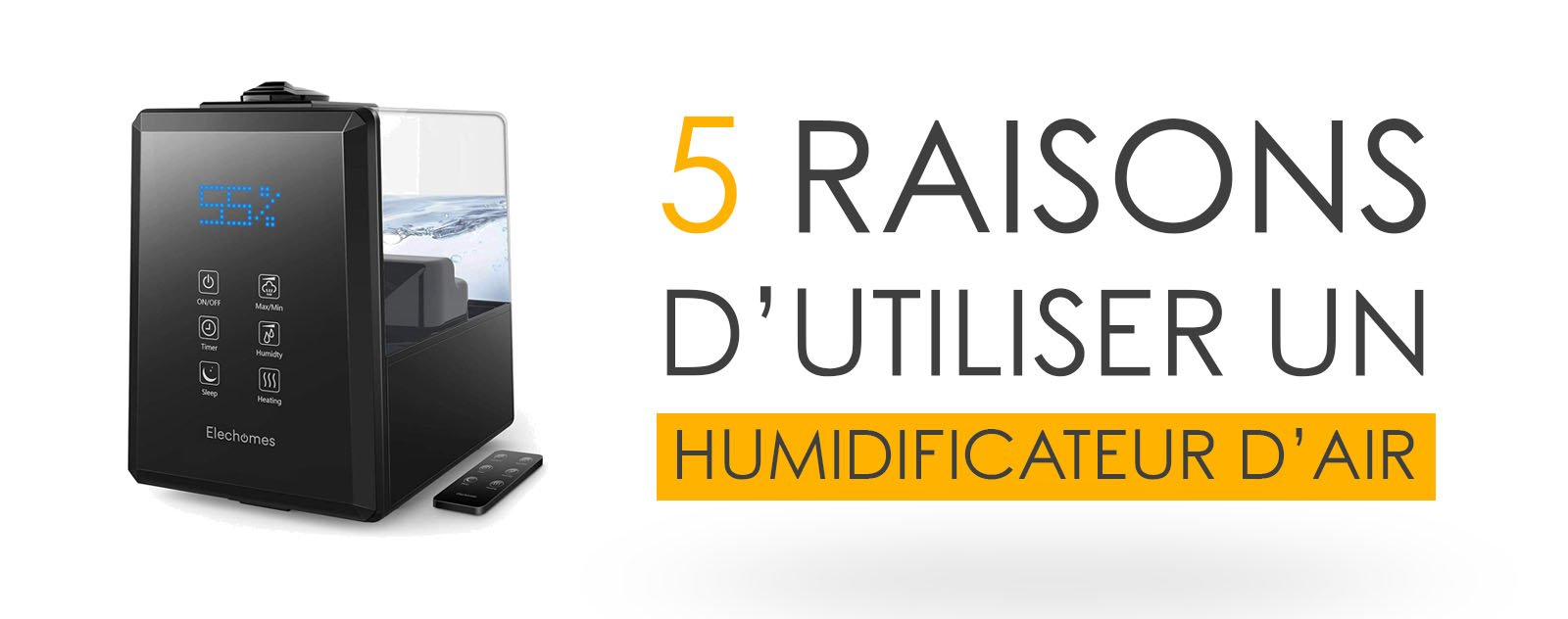 5 raisons d'utiliser un Humidificateur d'air en 2020