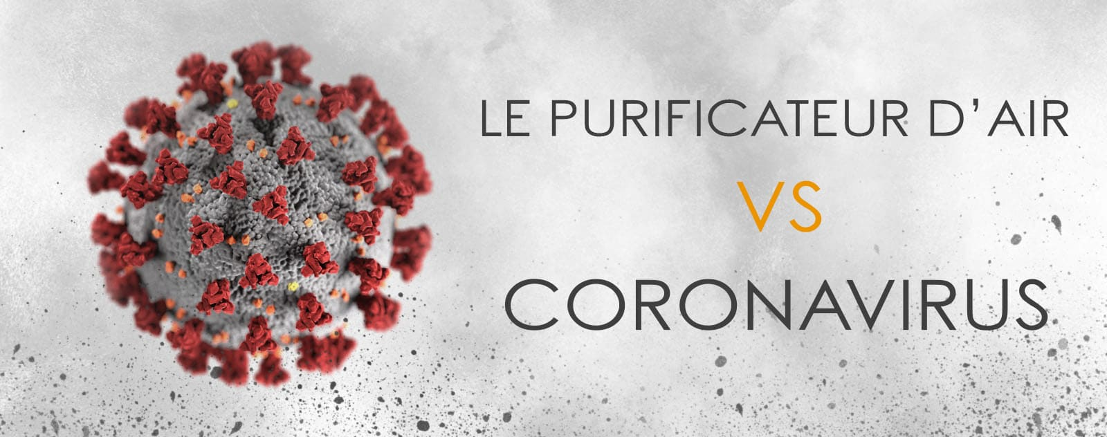 Le Purificateur d'air face au Coronavirus