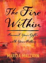 Load image into Gallery viewer, The Fire Within Cover Photo Gifts Calling Career Development