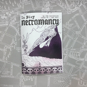 In Play Issue 2: Necromancy