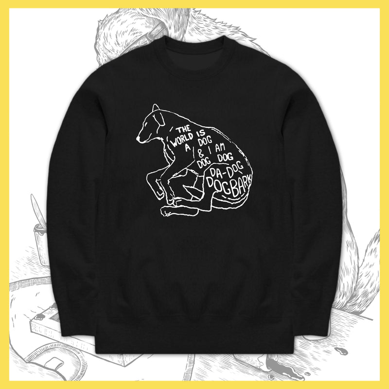 TWIABP&IANLATD - The World Is A Beautiful Dog... - Crewneck