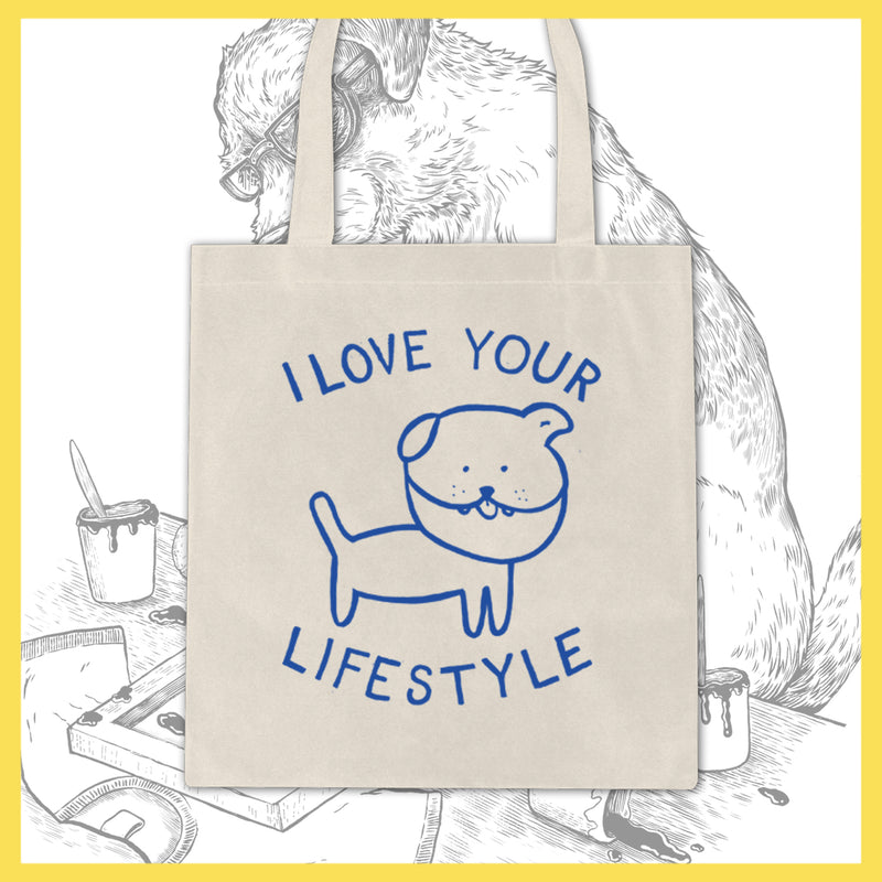 I Love Your Lifestyle - Dog - Tote Bag