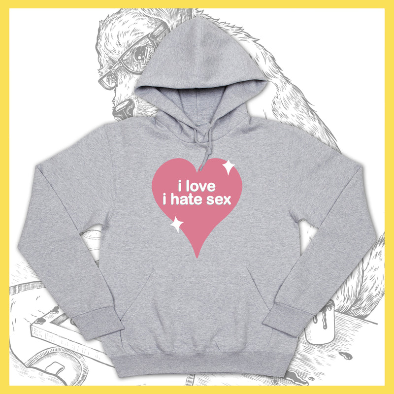 I Hate Sex - I Love I Hate Sex - Hoodie - LEFTOVERS
