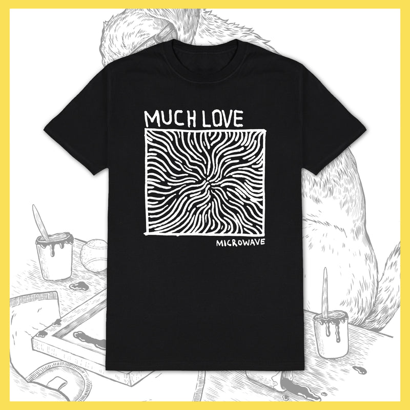 Microwave - Much Love - T-Shirt