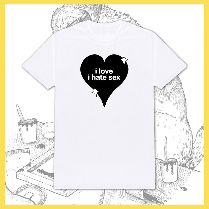 *US ONLY* I Hate Sex - I Love I Hate Sex - T-Shirt - PRE-ORDER