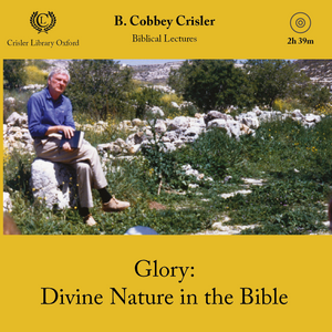 Glory: Divine Nature in the Bible
