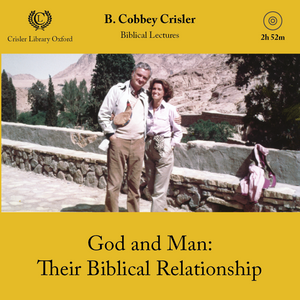 God and Man: Their Biblical Relationship