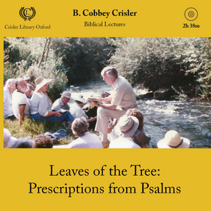 Leaves of the Tree: Prescriptions from Psalms