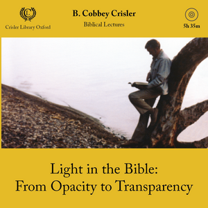 Light in the Bible: From Opacity to Transparency