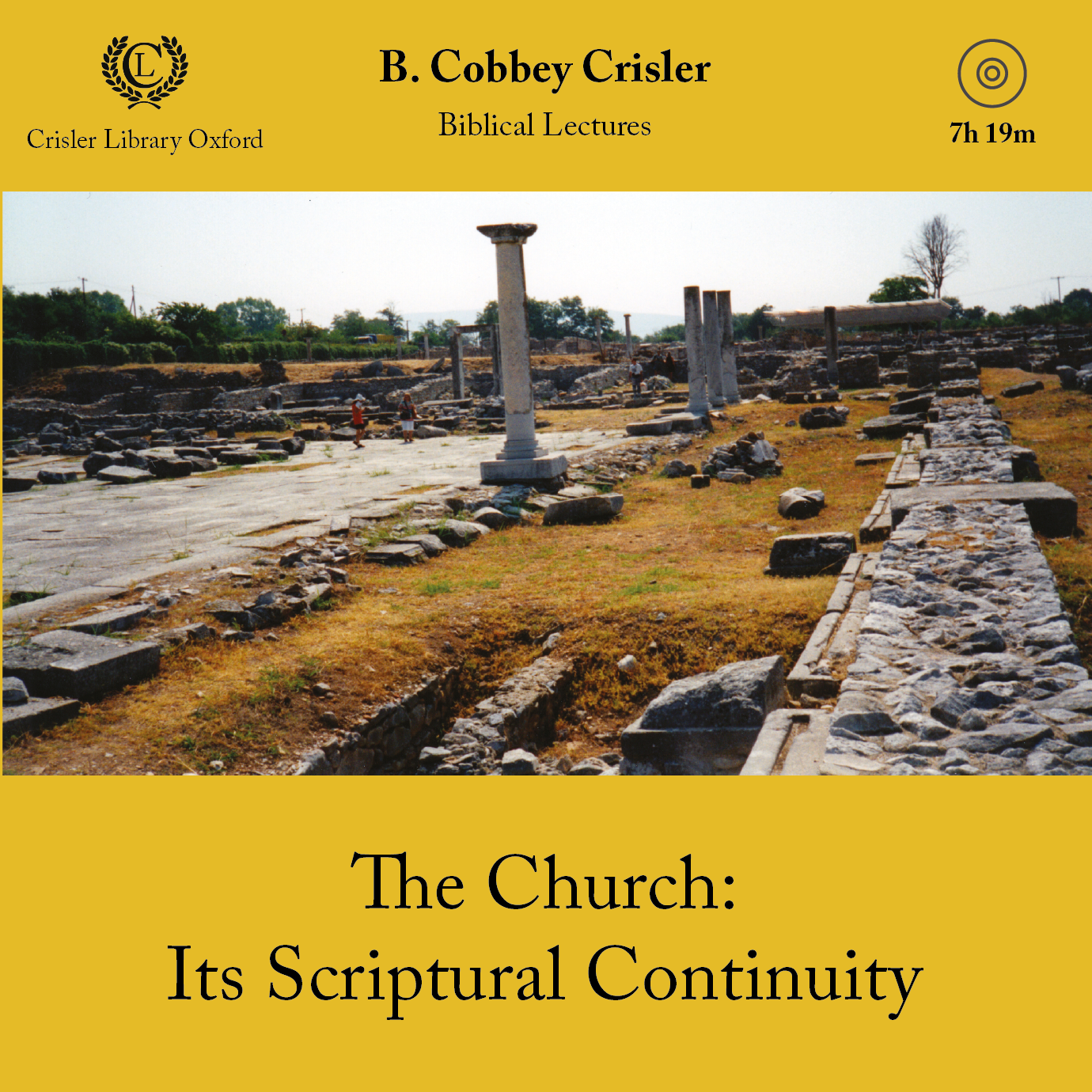 The Church: Its Scriptural Continuity