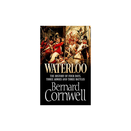 Bernard Cornwell : Waterloo