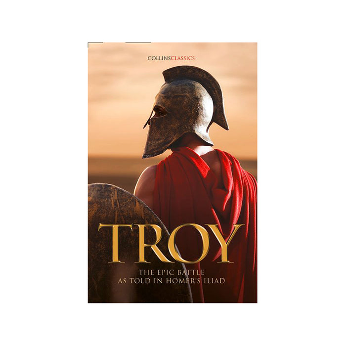 Troy - The Epic Battle as told in Homers Iliad
