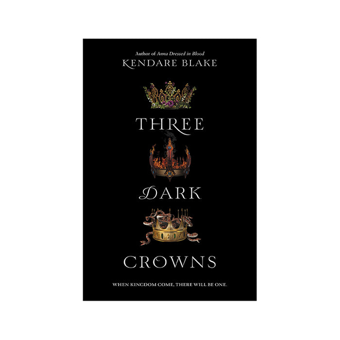 Kendare Blake : Three Dark Crowns