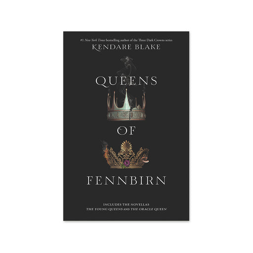 Kendare Blake : Queens of Fennbirn