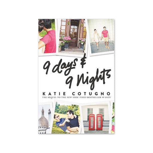 Katie Cotugno : 9 Days & 9 Nights Int Ed