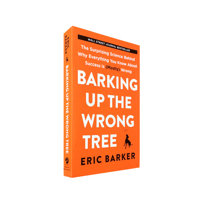 Eric Barker : Barking Up the Wrong Tree