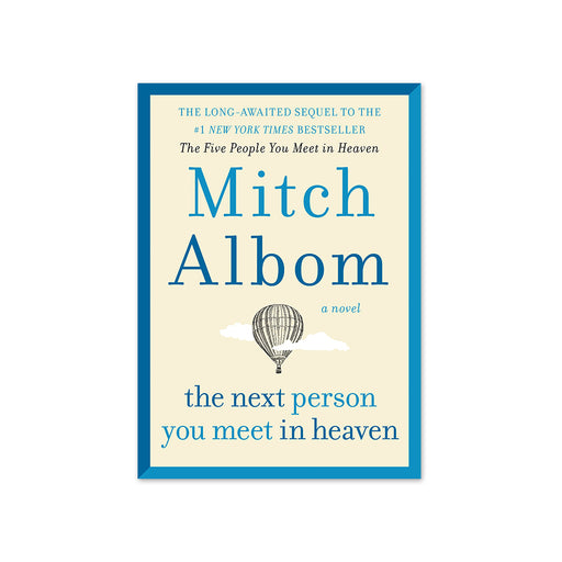 Mitch Albom : Next Person You Meet in Heaven