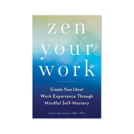 Zen Your Work