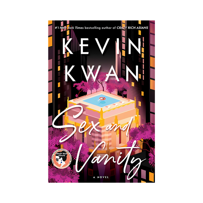 Kevin Kwan : Sex and Vanity
