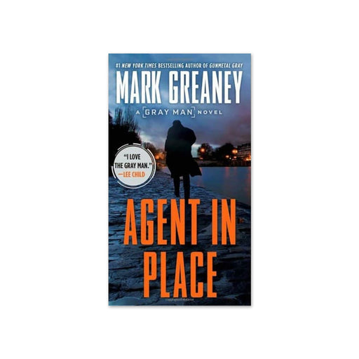 Mark Greaney : Agent in Place