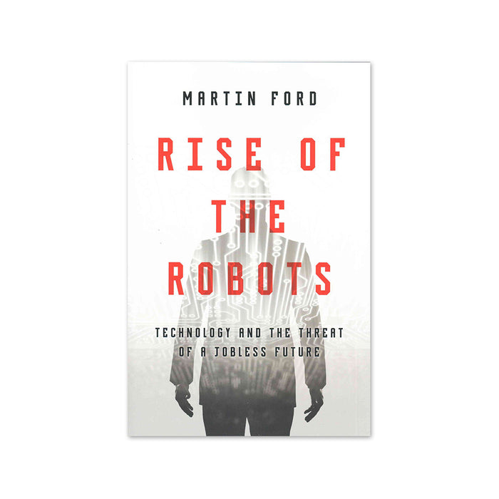 X-Martin Ford : Rising of the Robots