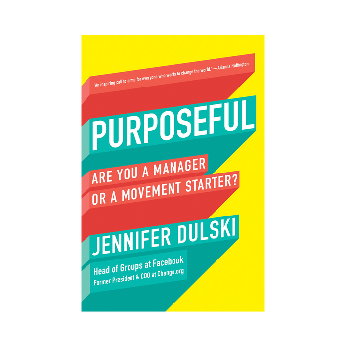 Jennifer Dulski : Purposeful (US)