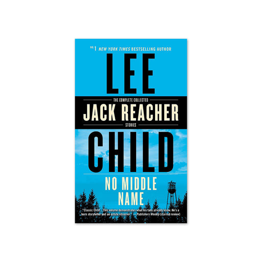 Lee Child : Jack Reacher No Middle Name