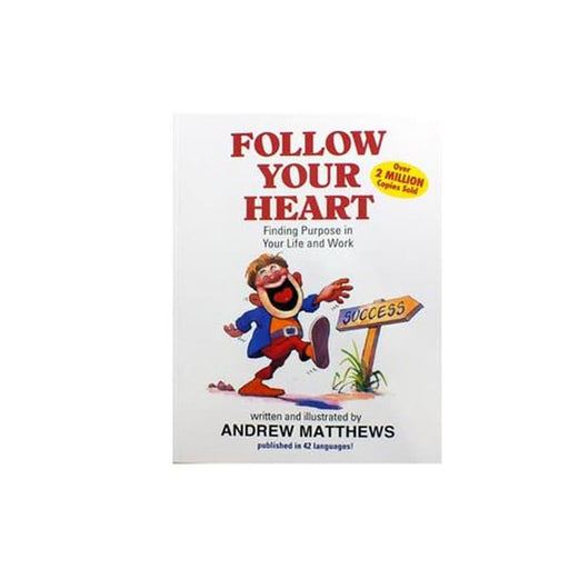 Andrew Matthews : Follow Your Heart