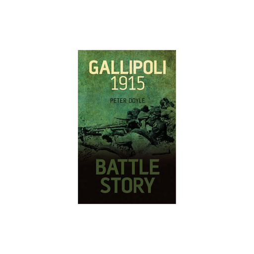 Battle Story : Gallipoli
