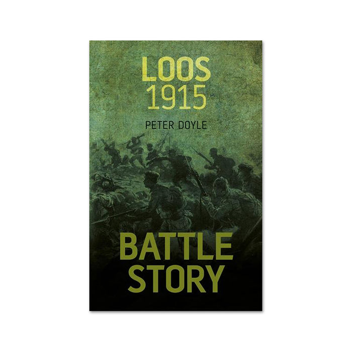 Battle Story :  Loos