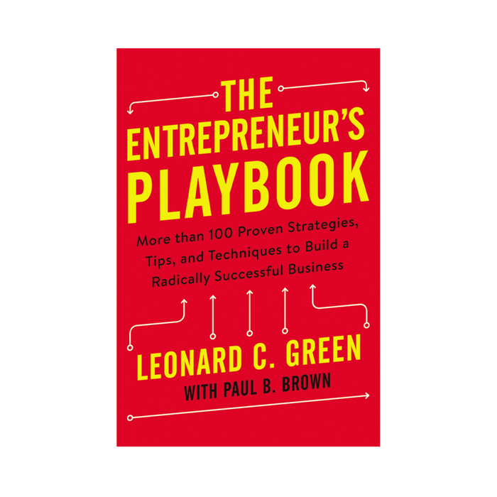 Leonard C Green : Entrepreneur Playbook