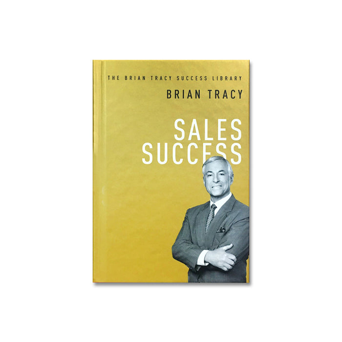 Brian Tracy : Sales Success