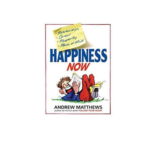 Andrew Matthews : Happiness Now