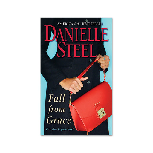 Danielle Steel : Fall from Grace