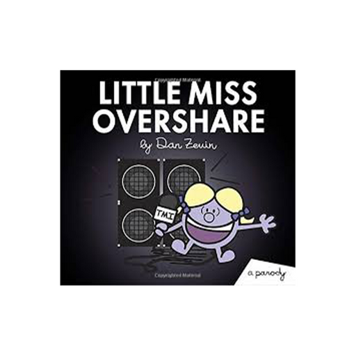 Little Miss Overshare