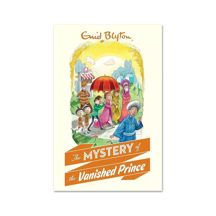 Enid Blyton : Mystery of the Vanished Prince
