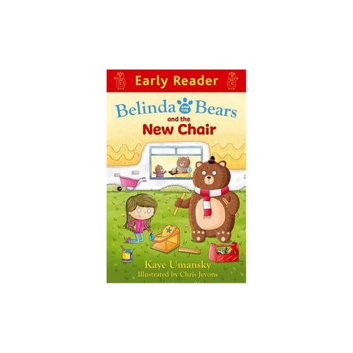 Early Reader : Belinda and the Bears and the New Chair