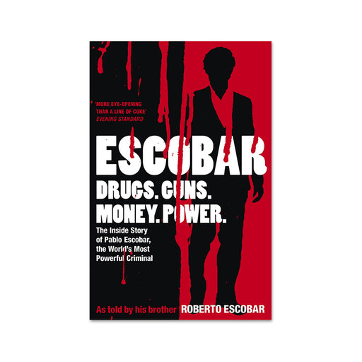 Escobar - Inside Story of Pablo Escobar